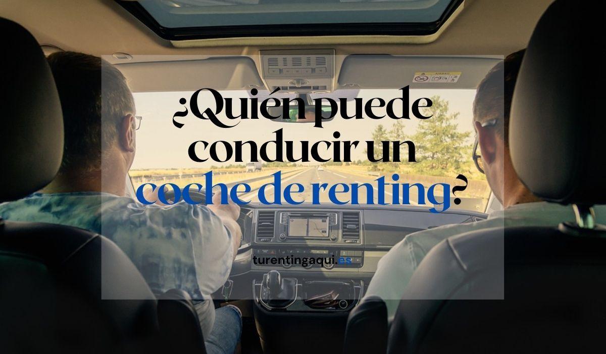 Quién puede conducir un coche de renting