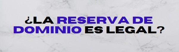 reserva de dominio legal