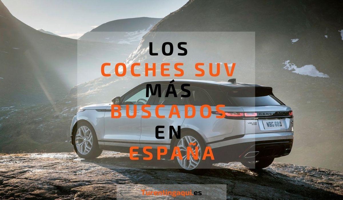Los coches SUV más buscados en España