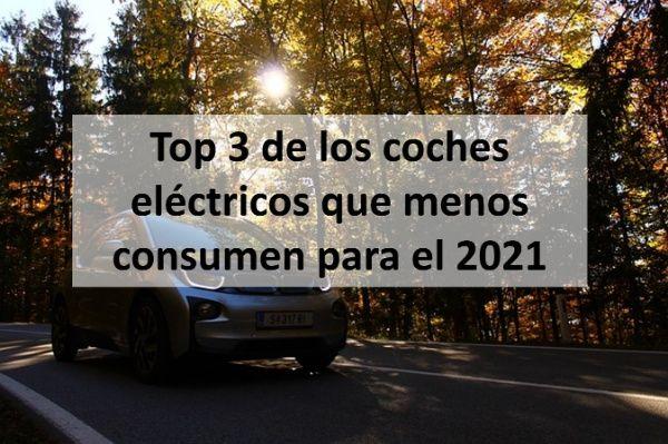 top 3 coches electricos que menos consumen
